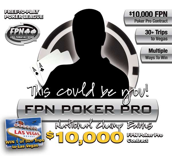 FPN $10,000 Poker Pro Contract Promotion